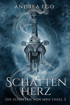 Schattenherz (eBook, ePUB) - Ego, Andrea