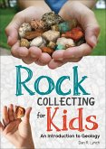 Rock Collecting for Kids (eBook, ePUB)