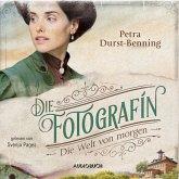 Die Welt von morgen / Die Fotografin Bd.3 (MP3-Download)