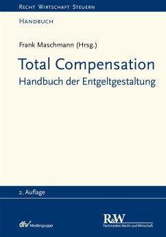 Total Compensation (eBook, PDF) - Maschmann, Frank