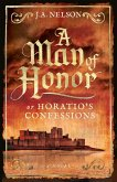 A Man of Honor, or Horatio's Confessions (eBook, ePUB)