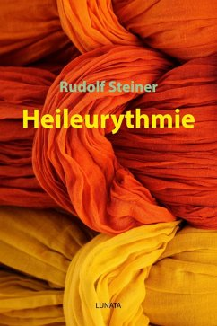 Heileurythmie (eBook, ePUB) - Steiner, Rudolf