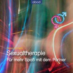 Sexualtherapie - Für mehr Spaß mit dem Partner (MP3-Download) - Lüchem, Diana