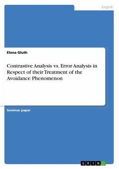 Contrastive Analysis vs. Error Analysis in Respect of their Treatment of the Avoidance Phenomenon