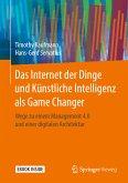 Das Internet der Dinge und Künstliche Intelligenz als Game Changer (eBook, PDF)
