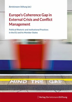 Europe's Coherence Gap in External Crisis and Conflict Management (eBook, ePUB)