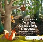 Hörst du, wie die Bäume sprechen?, 2 Audio-CDs (Mängelexemplar)