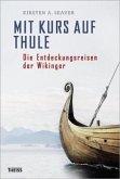 Mit Kurs auf Thule (Mängelexemplar)