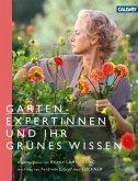 Gartenexpertinnen und ihr grünes Wissen (Restauflage)