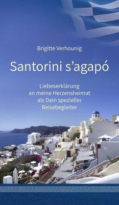 Santorini s'agapó (eBook, ePUB) - Verhounig, Brigitte
