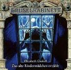 Das alte Kindermädchen erzählt / Gruselkabinett Bd.165 (Audio-CD)
