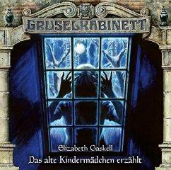 Das alte Kindermädchen erzählt / Gruselkabinett Bd.165 (Audio-CD) - Gaskell, Elizabeth