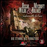 Die Stimme des Verräters / Oscar Wilde & Mycroft Holmes Bd.30 (1 Audio-CD)