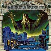 Die Toten vergeben nichts / Gruselkabinett Bd.164 (Audio-CD)