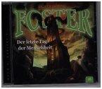 Foster - Der letzte Tag der Menschheit, 1 Audio-CD