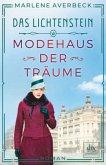 Modehaus der Träume / Das Lichtenstein Bd.1
