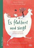 Es flattert und singt, Gedichte und mehr und alles für Kinder