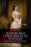 Habsburgs verschollene Schätze