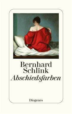 Abschiedsfarben - Schlink, Bernhard
