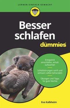 Besser schlafen für Dummies - Kalbheim, Eva