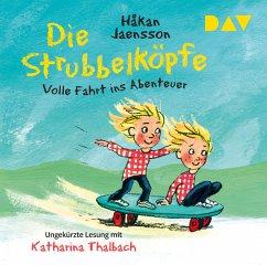 Die Strubbelköpfe - Volle Fahrt ins Abenteuer, 2 Audio-CD - Jaensson, Håkan