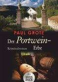Der Portwein-Erbe / Weinkrimi Bd.5