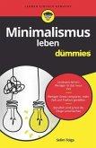 Minimalismus leben für Dummies