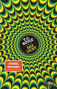Das Licht - Boyle, T. C.