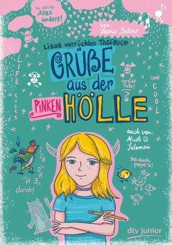 Grüße aus der pinken Hölle - Lisas verrücktes Tagebuch - Below, Leonie