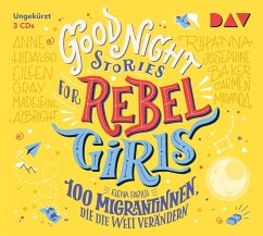 Good Night Stories for Rebel Girls Bd.3 (3 Audio-CDs) - Favilli, Elena