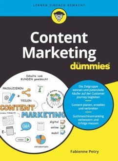 Content Marketing für Dummies - Petry, Fabienne