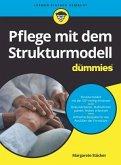 Pflege mit dem Strukturmodell für Dummies