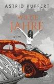 Wilde Jahre / Familie Winter Bd.2