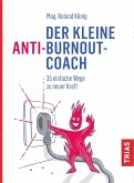 Der kleine Anti-Burnout-Coach