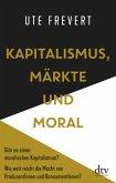 Kapitalismus, Märkte und Moral