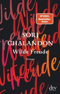 Wilde Freude - Chalandon, Sorj