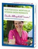 Nur für Dich: Wertvolle Vitamin grün Momente, Karten