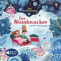 Mein Klassik-Klangbuch: Der Nussknacker - Watt, Fiona