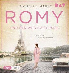 Romy und der Weg nach Paris / Mutige Frauen zwischen Kunst und Liebe Bd.16 (MP3-CD) - Marly, Michelle