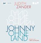 Johnny Ohneland, 2 Audio- CD, MP3