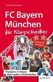 FC Bayern München für Klugscheißer