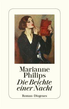 Die Beichte einer Nacht - Philips, Marianne