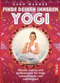 Finde deinen inneren Yogi