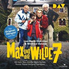 Max und die wilde 7 - Das Original-Hörspiel zum Film / Max und die Wilde Sieben Bd.1 (2 Audio-CDs) - Dickreiter, Lisa-Marie; Oelsner, Winfried