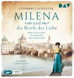 Milena und die Briefe der Liebe / Außergewöhnliche Frauen zwischen Aufbruch und Liebe Bd.3 (1 MP3-CD) - Schuster, Stephanie