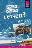 Reise Know-How Wann wohin reisen?