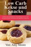 Keto-Kekse und Snacks Entdecken Sie das Geheimnis der Herstellung von Low Carb ketogenen Keksen und Snacks, die fantastisch schmecken (eBook, ePUB)
