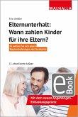 Elternunterhalt: Wann zahlen Kinder für ihre Eltern? (eBook, PDF)