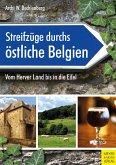 Streifzüge durchs östliche Belgien (eBook, PDF)