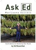 Ask Ed: Marijuana Success (eBook, ePUB)